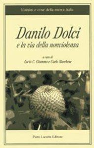Danilo Dolci e la via della nonviolenza