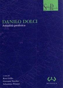 Danilo Dolci. Attualità profetica