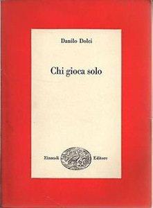 08. Chi gioca solo  Einaudi, Torino, 1966