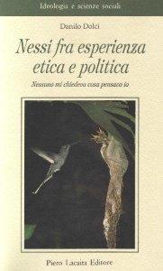 Nessi fra esperienza etica e politica