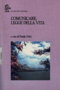 26. Comunicare, legge della vita  La Nuova Italia, Scandicci, 1997