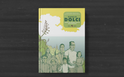 Danilo Dolci. Verso un mondo nuovo, mediterraneo