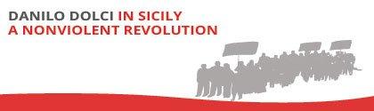 Danilo Dolci in Sicily: A nonviolent revolution
