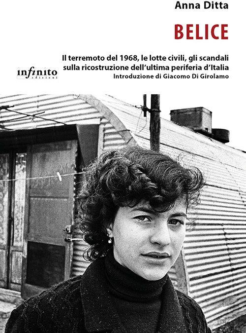 Belice: Anna Ditta racconta le lotte civili dell'ultima periferia d'Italia