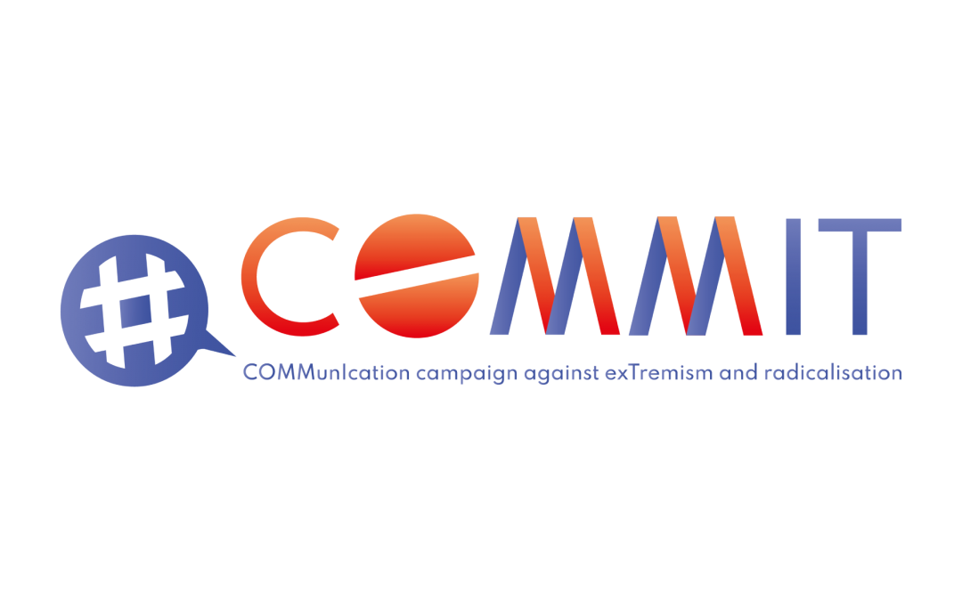 COMMIT – COMMunIcation campaign against exTremism and Radicalisation